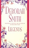 Smith, Deborah: Legends