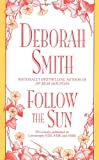 Smith, Deborah: Follow the Sun