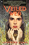 Asaro, Catherine: The Veiled Web