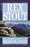 Stout, Rex: Death of a Dude