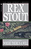 Stout, Rex: Where There&#39;s a Will