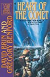Benford, Gregory: Heeart of the Comet