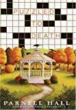 Hall, Parnell: Puzzled to Death (Puzzle Lady Mysteries)