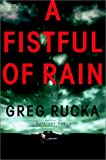 Rucka, Greg: A Fistful of Rain