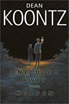 One door away from heaven by Dean R. Koontz