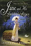 Barron, Stephanie: Jane and His Lordship's Legacy (Jane Austen Mystery)