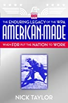 American-Made: The Enduring Legacy of the…