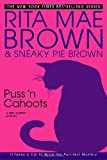 Brown, Sneaky Pie: Puss &#39;n Cahoots: A Mrs. Murphy Mystery