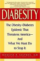 Diabesity: The Obesity-Diabetes Epidemic…