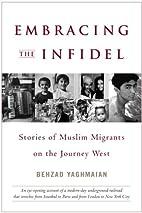 Embracing the Infidel: Stories of Muslim…