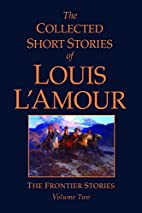 The Frontier Stories, Volume Two by Louis…