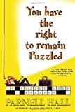 Hall, Parnell: You Have the Right to Remain Puzzled (Puzzle Lady Mysteries)