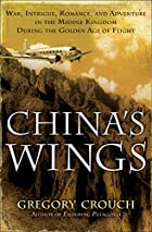 China&#039;s Wings: War, Intrigue, Romance,&hellip;
