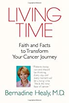Living Time: Faith and Facts to Transform…