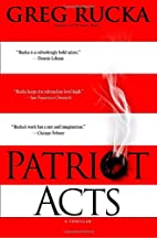 Patriot Acts by Greg Rucka