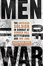 Men of War: The American Soldier in Combat…