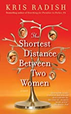 The Shortest Distance Between Two Women by…