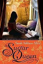 The Sugar Queen by Sarah Addison Allen