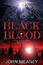 Black Blood by John Meaney