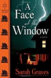 Graves, Sarah: A Face at the Window (Home Repair Is Homicide Mysteries)