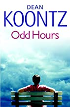 Odd Hours (Odd Thomas Novels, Book 4) by…