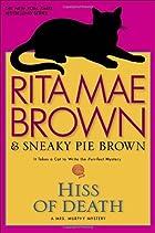 Hiss of Death by Rita Mae Brown
