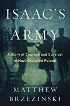 Isaac's Army: A Story of Courage and…