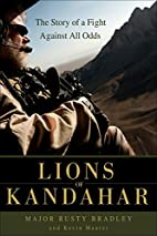 Lions of Kandahar: The Story of a Fight…