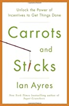 Carrots and Sticks: Unlock the Power of…