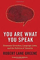 You Are What You Speak: Grammar Grouches,…