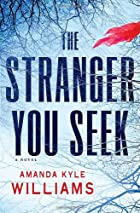 The Stranger You Seek by Amanda Kyle&hellip;