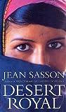 Jean Sasson: 'Desert Royal (US edition ''Princess Sultana's Daughters'')'