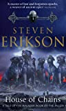 Steven Erikson: House of Chains (A Tale of The Malazan Book of the Fallen)