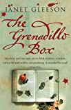 Gleeson, Janet: The Grenadillo Box: A Novel