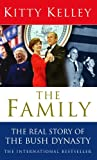 Kelley, Kitty: The Family: The Real Story of the Bush Dynasty