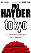 Tokyo by Mo Hayder
