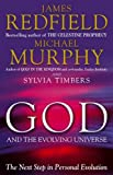 Redfield, James: God and the Evolving Universe