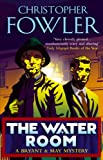 Christopher Fowler: Water Room