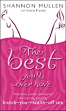 The Best You'll Ever Have: What Every Woman…