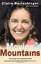 Moving Mountains by Claire Bertschinger