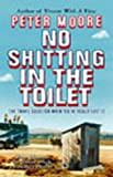 Peter Moore: No Shitting in the Toilet