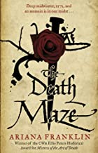 The Death Maze: Mistress of the Art of Death…