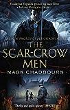 Chadbourn, Mark: The Scar-Crow Men: Sword of Albion 2