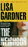 Lisa Gardner: The Neighbor