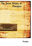 Procopius: The Secret History of Procopius (Large Print Edition)