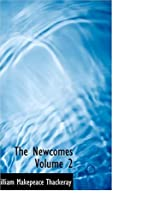 The Newcomes (2/2) by William Makepeace…