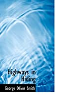 Highways in Hiding by George O. Smith