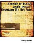 Petersen, Richard: Mindeskrift om Bernhard Severin Ingemann i Hundredaaret Efter Hans FAcdsel (Large Print Edition) (Danish Edition)
