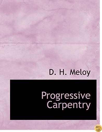 Progressive Carpentry (Large Print Edition)