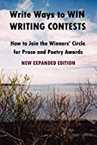 Write Ways to WIN WRITING CONTESTS: How To…